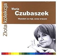 Zlota Kolekcja: Maria Czubaszek