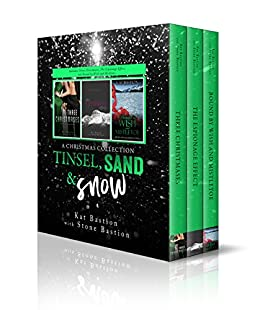 Tinsel, Sand & Snow: A Christmas Collection by [Kat Bastion, Stone Bastion]