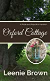 Oxford Cottage: A Pride and Prejudice Variation (Darcy and... A Pride and Prejudice Variations Collection Book 1) (English Edition)