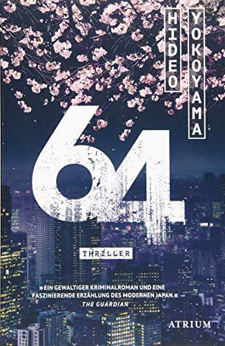 Buchseite und Rezensionen zu '64' von Hideo Yokoyama