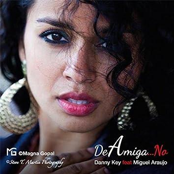 De Amiga No (feat. Miguel Araujo)
