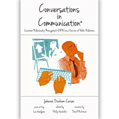 Conversations in Communication, Volume II: Customer Relationship Management (CRM) as a Function of Public Relations cover art
