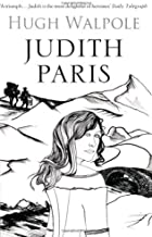 Judith Paris (Herries Chronicles) by Hugh Walpole (9-Oct-2008) Paperback
