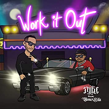 Work It Out (feat. Bone Killa)