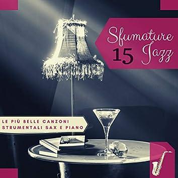 15 Sfumature Jazz - Le Più Belle Canzoni Strumentali Sax e Piano