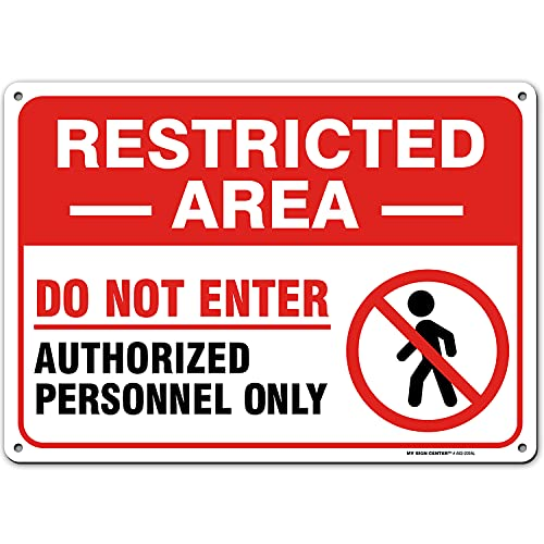 """Warning Restricted Area Sign Authorized Personnel Only, Easy Mounting, Rust-Free/Fade Resistance, Indoor/Outdoor, USA Made By MY SIGN CENTER (10"""" x 14"""" Aluminum)"""