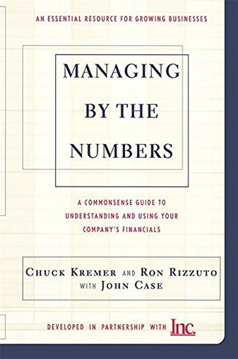 オープニング正当化する同様のManaging By The Numbers: A Commonsense Guide To Understanding And Using Your Company's Financials