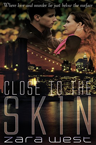 Close to the Skin: Love, Mystery, and Deadly Betrayal (The Skin Quartet Series Book 2) (English Edition)