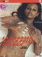 La Ragazza Dalla Pelle Di Luna [Italian Edition]