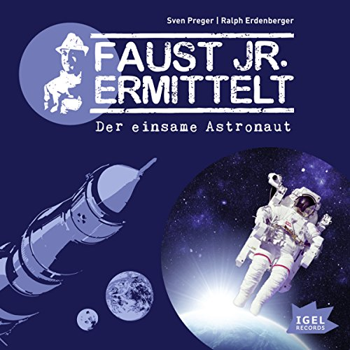 Der einsame Astronaut audiobook cover art