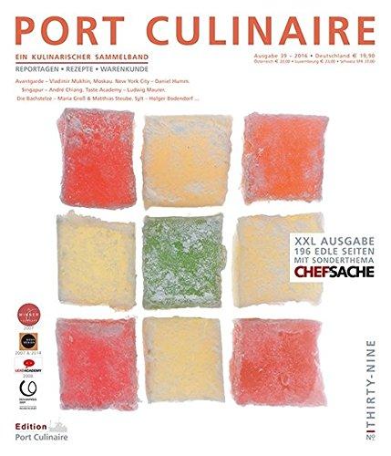 PORT CULINAIRE THIRTY-NINE: Sicherer Hafen für Gourmets – Band Nr. 39