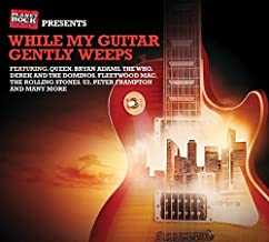 Best while my guitar gently weeps cd Reviews