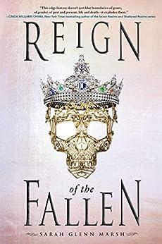 Reign of the Fallen by [Sarah Glenn Marsh]