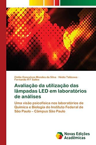 Avaliação da utilização das lâmpadas LED em laboratórios de análises