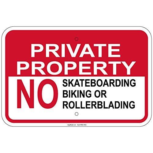 HSSS Prive Eigendom Geen Skateboards Fietsen Of Rollerblades 8x12 Inch Tekenen