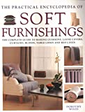The Practical Encyclopedia of Soft Furnishings