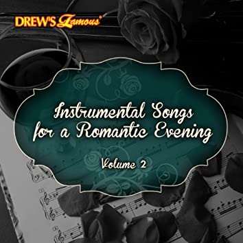 Instrumental Songs for a Romantic Evening, Vol. 2