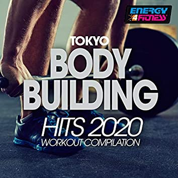 Tokyo Body Building Hits 2020 Workout Compilation