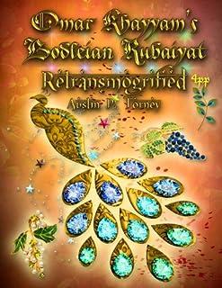 Omar Khayyam's Bodleian Rubaiyat Retransmogrified 4pp