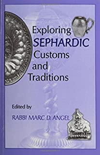 Exploring Sephardic Customs and Traditions