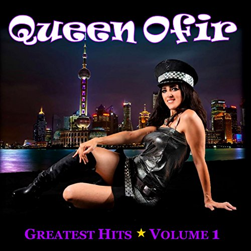 Queen Ofir Greatest Hits, Vol. 1