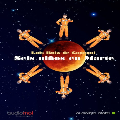 Seis niños en Marte [Six Children on Mars] audiobook cover art