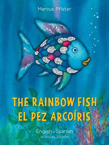 The Rainbow Fish/El Pez Arcoiris