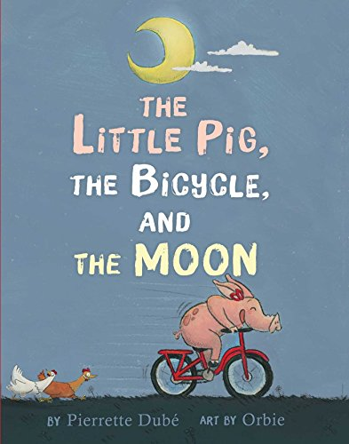 The Little Pig, the Bicycle, and the Moon (English Edition)