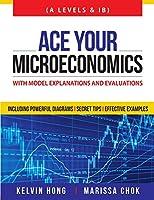 Ace Your Microeconomics