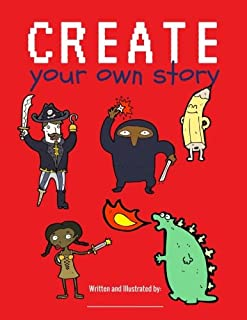 Create Your Own Story: Blank Book for Kids / Creatively Write and Illustrate Stories, Fairy Tales, Comics, Adventures / 100 Pages / Candy Apple Red (Creative Kids)