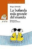La bufanda más grande del mundo (LITERATURA INFANTIL - Sopa de Libros)