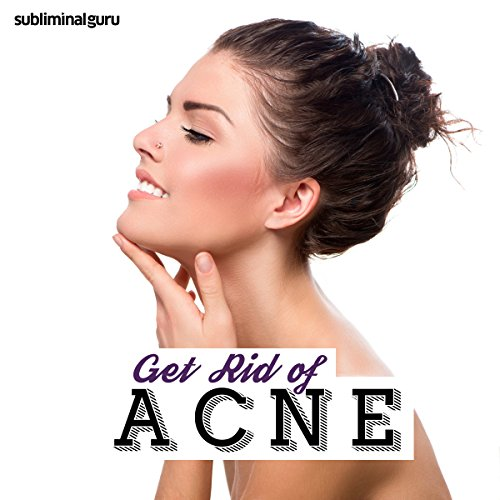 Get Rid of Acne audiobook cover art