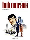 Bob Morane (Lombard) Tome 47 - El Matador
