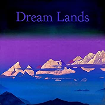 Dream Lands