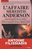 L'affaire Meredith Anderson : Jusqu'où peut-on aller par amour ?