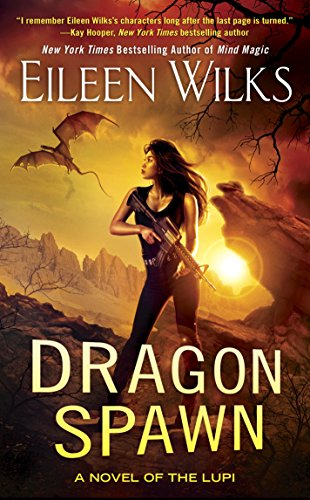 Dragon Spawn (A Novel of the Lupi Book 13)