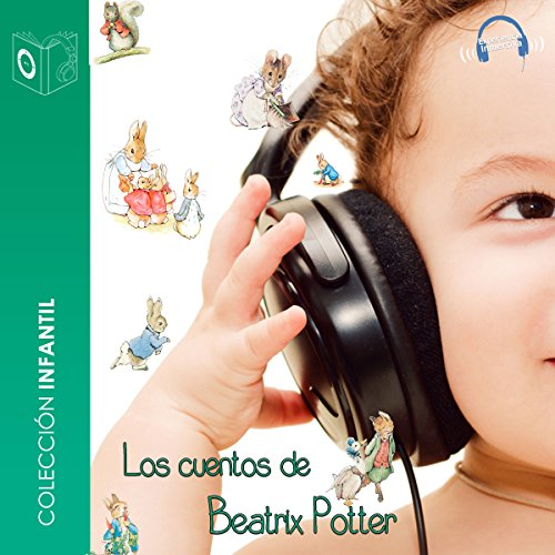 Audiocuentos de Beatrix Potter [Audio Stories of Beatrix Potter] audiobook cover art