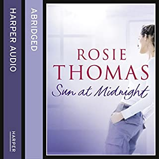 Sun at Midnight                   By:                                                                                                                                 Rosie Thomas                               Narrated by:                                                                                                                                 Josie Lawrence                      Length: 3 hrs and 59 mins     1 rating     Overall 4.0