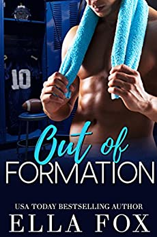 Out of Formation by [Ella Fox]