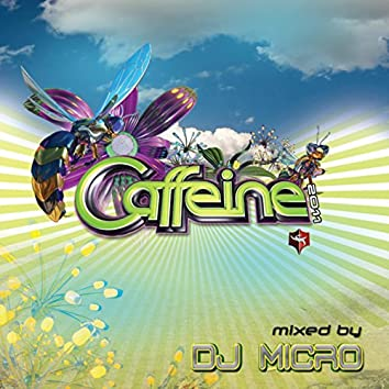 Caffeine 2011 (Continuous DJ Mix by DJ Micro)
