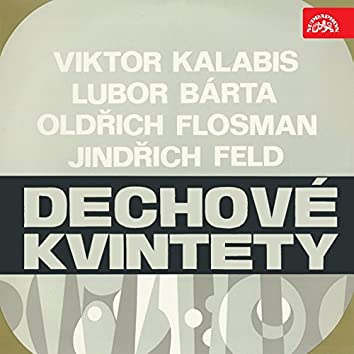 Feld, Bárta, Flosman, Kalabis: Wind Quintet