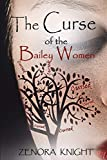 The Curse of the Bailey Women (Lexingford Series in American Literature) (Volume 6)