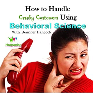 How to Handle Cranky Customer Problems Using Behavioral Science cover art