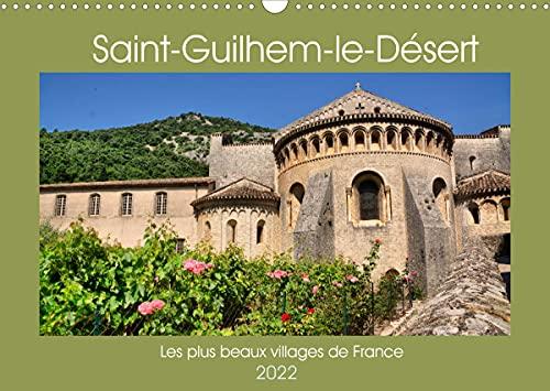 Les plus beaux villages de France - Saint-Guilhem-le-Désert (Calendrier mural 2022 DIN A3 horizontal): Circuit à travers St Guilhem la moyenâgeuse (Calendrier mensuel, 14 Pages )