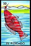 El Pescado - La Lotería Card Notebook: See Inside All 54 Mexicana Loteria Cards with Translations and Explains Cuaderno y Diario. Traditional Mexican...