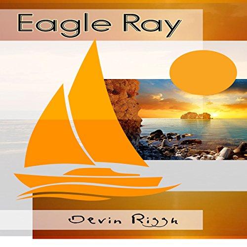Eagle Ray audiobook cover art