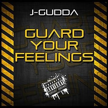 Guard Your Feelings