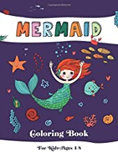 MERMAID Coloring Book for Kids Ages 4-8: 48 Cute, Unique Coloring Pages for Girls