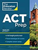 Princeton Review ACT Prep, 2021: 6 Practice Tests + Content Review + Strategies (College Test Preparation)