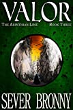 Valor (The Arinthian Line Book 3)